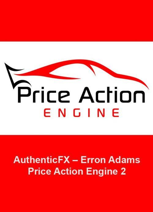 AuthenticFX – Erron Adams – Price Action Engine 2 Course Download