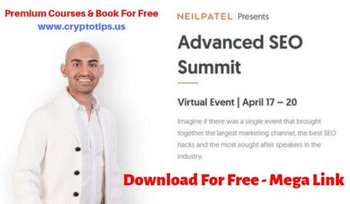 SEO Course by Neil Patel - Advanced SEO Summit Download For Free