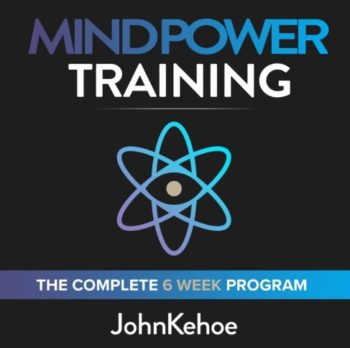 John Kehoe - The Mind Power Training Home Study Program Download For Free