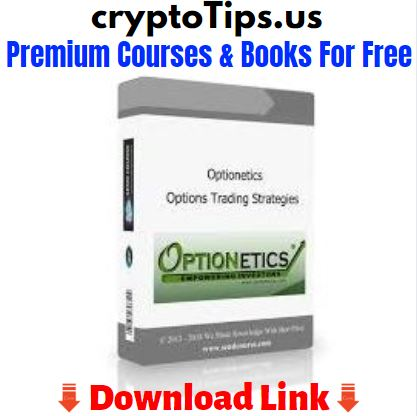 [Optionetics] Options Trading Strategies - 9+ hrs Download For Free
