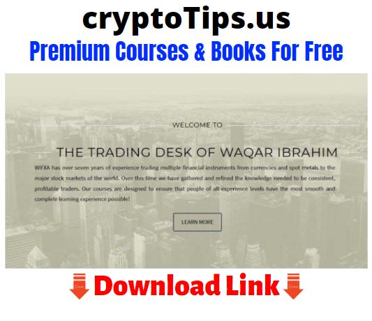 Wifxa Intra Day Trading Scalping Forex Course Download For Free