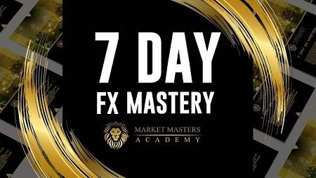 MARKET MASTERS ACADEMY – 7 Day FX Mastery ($2500) Download For Free