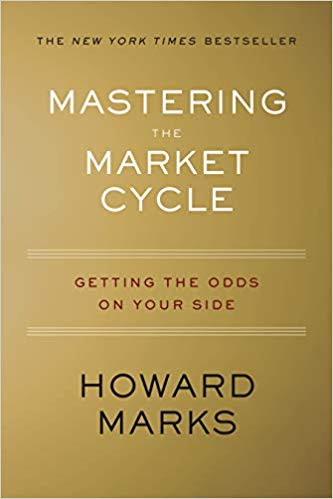 Mastering the Market Cycle: Getting the Odds on Your Side (2018) Book Download For Free