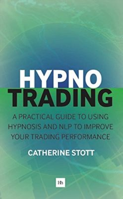 Hypno Trading by Catherine Stott Book Download