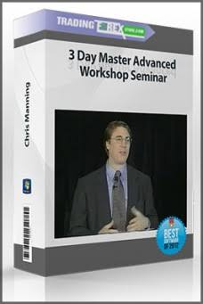 Chris Manning - 3 Day Master Advanced Workshop Seminar Download For Free
