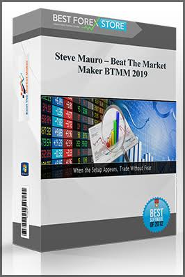Steve Mauro – Beat The Market Maker – BTMM (2019 update) Download For Free