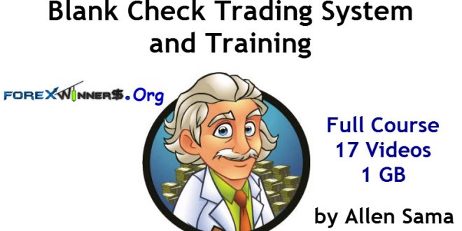 Blank Check Trading System and Training by Allen Sama Download For Free