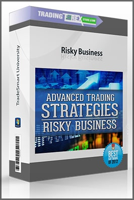 TradeSmart University – Advanced Trading Strategies – Risky Business Download For Free