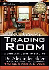 Come Into My Trading Room: A Complete Guide to Trading Download For Free