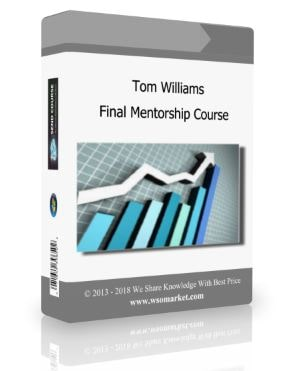 Tom Williams Final Mentorship Course Download For Free