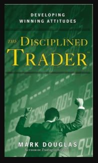 The Disciplined Trader: Developing Winning Attitudes Download For Free