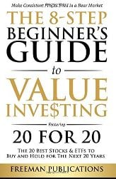 The 8-Step Beginner's Guide to Value Investing: Featuring 20 for 20 Download Free