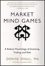 Market Mind Games: A Radical Psychology of Investing, Trading and Risk Download For Free