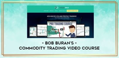 Bob Buran's – Commodity Trading Video Course Download For Free