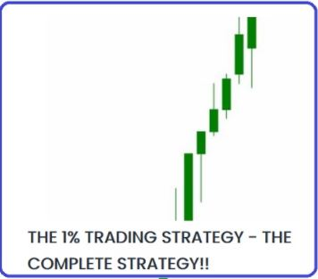 The 1% Trading Strategy - The Complete Strategy Download For Free