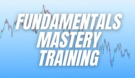 Macro FX – Fundamentals Mastery Training Course Download For Free